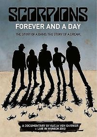Cover Scorpions - Forever And A Day - A Documentary By Katja von Garnier + Live In Munich 2012 [DVD]